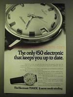 1970 Timex Electronic Watch Ad - Keeps You Up To Date