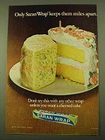1970 Saran Wrap Ad - Keeps Them Miles Apart