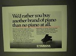 1970 Yamaha Piano Ad - Rather You Buy Another Brand