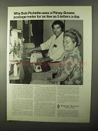 1971 Pitney-Bowes Postage Meter Ad - Bob Pichette Uses