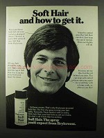 1971 Brylcreem Soft Hair Spray Ad - Hot To Get It