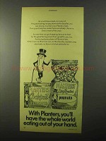 1971 Planters Nuts Ad - World Eating Out of Your Hand