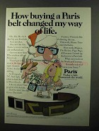 1971 Paris Belts Ad - Changed My Way Of Life