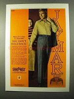 1971 Jaymar Sansabelt Slacks Ad - You Don't Hold Back