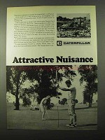 1971 Caterpillar Tractor Co. Ad - Attractive Nuisance