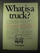 1971 American Trucking Association Ad - What is a Truck