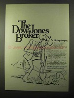 1971 Dow Jones Ad - He Digs Deeper