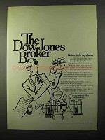1971 Dow Jones Ad - He Has All the Ingredients