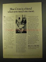 1971 Blue Cross Ad - A Friend When You Need One Most
