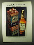 1971 Old Forester Bourbon ad - Kind of Gift