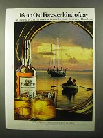 1971 Old Forester Bourbon Ad - Kind of Day