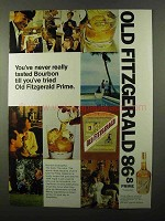 1971 Old Fitzgerald Prime Bourbon Ad - Never Tasted