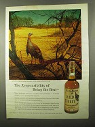 1971 Wild Turkey Bourbon Ad - Responsibility Being Best