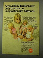 1971 Mattel Baby Tender Love Doll Ad - Talking, Living