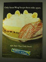 1971 Saran Wrap Advertisement - Keeps Them Miles Apart