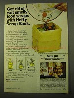 1971 Hefty Scrap Bags Ad - Get Rid Of Wet Smelly Food