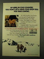 1971 Contac Cold Medicine Ad - Up Here in Cold Country