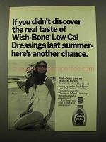 1971 Wish-Bone Low Cal Dressings Ad - Real Taste