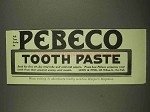 1913 Pebeco Tooth Paste Ad