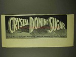 1911 Crystal Domino Sugar Ad
