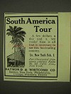 1911 Raymond & Whitcomb Cruise Ad - South America