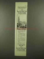 1910 The Madison Square New York Ad