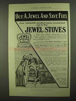 1909 Jewel Stoves Ad - Buy a Jewel and Save Fuel