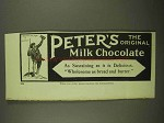 1909 Peter's Milk Chocolate Ad - Sustaining Delicious