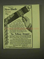 1909 Pullman Stropper Ad - Equal to New Blade Every Day