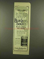 1908 Curtice Brothers Blue Label Soup Ad - The Finest