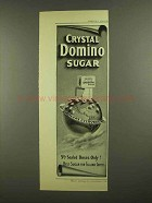 1908 Crystal Domino Sugar Ad - Grocers Everywhere