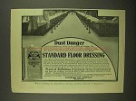 1908 Standard Floor Dressing Ad - Dust Danger