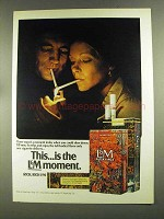1972 L&M Cigarettes Ad - This is the Moment