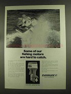 1972 Evinrude 65 Outboard Motor Ad - Hard to Catch