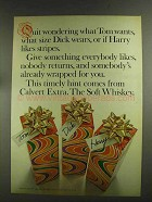 1972 Calvert Extra Whiskey Ad - Quit Wondering