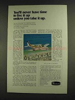 1972 Beechcraft Sierra Plane Ad - Time to Live it Up