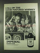 1972 Hiram Walker Imperial Whiskey Advertisement - Good-Natured