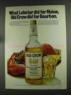 1972 Old Crow Bourbon Ad - Lobster Did for Maine
