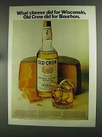 1972 Old Crow Bourbon Ad - Cheese did for Wisconsin