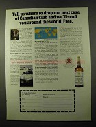 1972 Canadian Club Whisky Ad - Drop Our Next Case