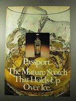 1972 Passport Scotch Ad - Holds Up Over Ice