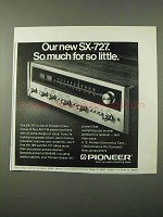 1972 Pioneer SX-727 Receiver Ad - So Much