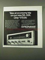 1972 Pioneer SX-424 Receiver Ad - An Economy Trip