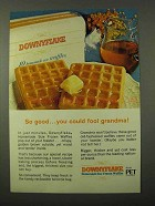1972 PET Downyflake Homemade Size Frozen Waffles Ad