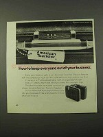 1972 American Tourister Deluxe Attache Case Ad - Keep Out
