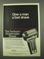 1972 Sunbeam Shavemaster Shaver Ad - Give a Fast Shave