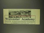 1908 Worcester Academy Ad - NICE!