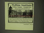 1908 Hollins Institute Ad - NICE!