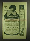 1907 Milkweed Cream Ad - Miss Adele Ritchie