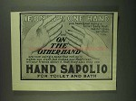 1907 Sapolio Soap Ad - If, On the One Hand
